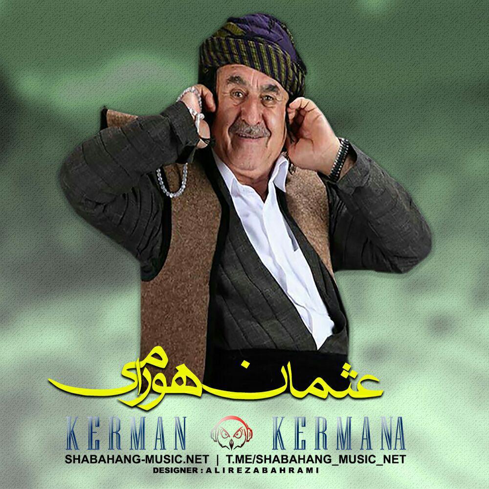 عثمان هورامی - کرمان کرمانه