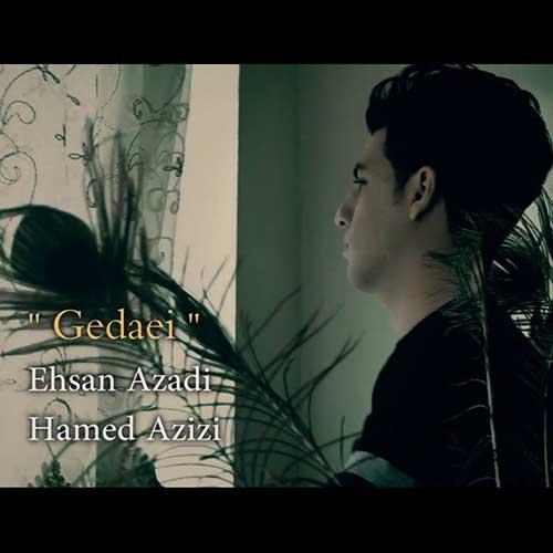 دانلود موزیک ویدیو جدید احسان آزادی و حامد عزیزی به نام گدایی